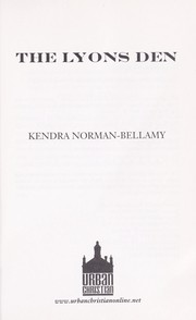 Cover of: The Lyons den | Kendra Norman-Bellamy