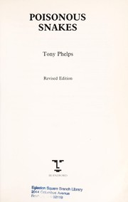 Cover of: Poisonous snakes | Tony Phelps