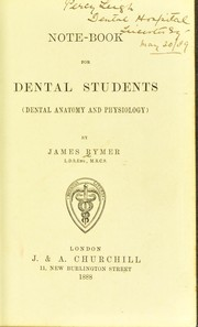 Cover of: Notebook for dental students (dental anatomy and physiology) | Rymer, James
