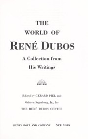Cover of: The world of René Dubos