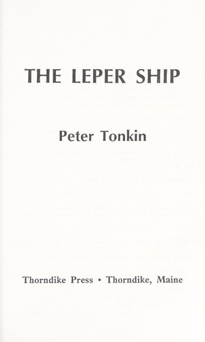 The leper ship by Peter Tonkin