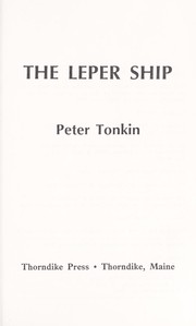 Cover of: The leper ship | Peter Tonkin