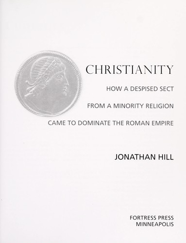 Christianity by Hill, Jonathan