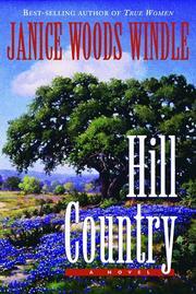 Cover of: Hill country | Janice Woods Windle