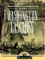 Cover of: Longstreet highroad guide to the Washington Cascades