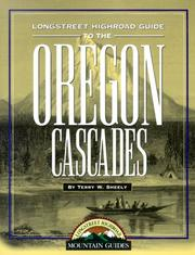 Cover of: Longstreet highroad guide to the Oregon Cascades