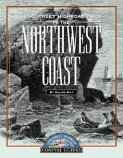 Cover of: Longstreet highroad guide to the Northwest Coast