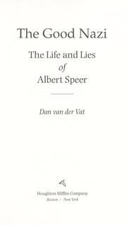 Cover of: The Good Nazi: The Life and Lies of Albert Speer