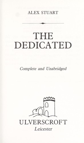 The Dedicated by Vivian Stuart