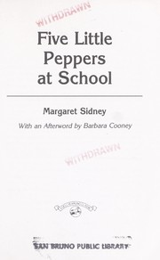 Cover of: Five Little Peppers at School | Margaret Sidney