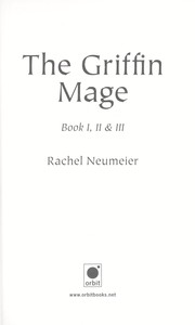Cover of: The griffin mage | Rachel Neumeier