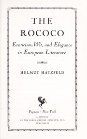 Cover of: The rococo; eroticism, wit, and elegance in European literature