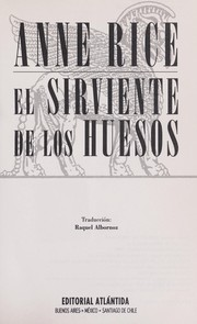 Cover of: El sirviente de los huesos | Anne Rice