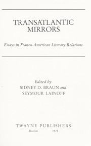 Cover of: Transatlantic mirrors : essays in Franco-American literary relations |