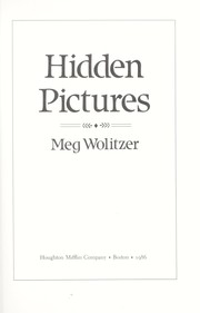 Cover of: Hidden pictures | Meg Wolitzer