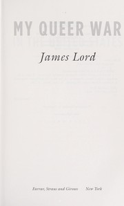 Cover of: My queer war | James Lord