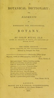 Cover of: A botanical dictionary: or elements of systematic and philosophical botany