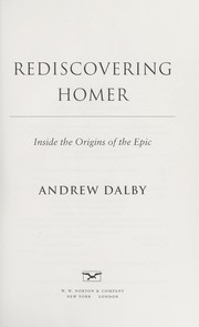 Cover of: Rediscovering Homer | Andrew Dalby