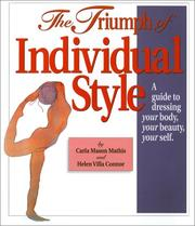 The Triumph of Individual Style  by Carla Mason Mathis, Helen Villa Connor