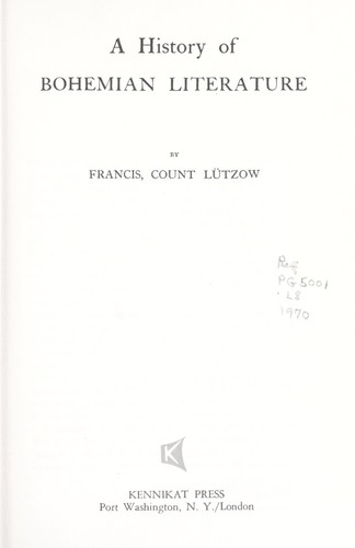 A history of Bohemian literature by Lützow, Francis hrabe