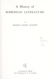 Cover of: A history of Bohemian literature | Lützow, Francis hrabe