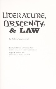 Cover of: Literature, obscenity, & law | Felice Flanery Lewis