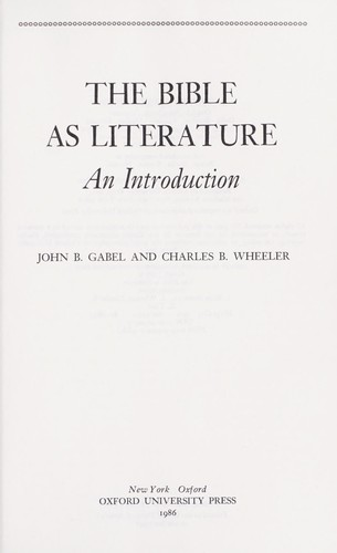 The Bible as literature by John B. Gabel