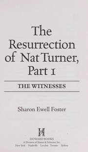 Cover of: The resurrection of Nat Turner, part 1