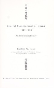 Cover of: Central government of China 1912-1928 an institutional study