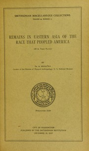 Cover of: Remains in eastern Asia of the race that peopled America: (with three plates)
