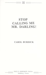 Cover of: Stop calling me Mr. Darling! | Carol Burdick