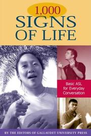 Cover of: 1,000 Signs of Life: Basic ASL for Everyday Conversation