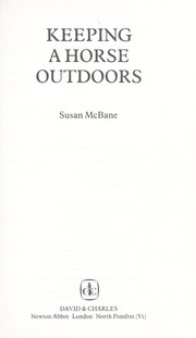 Cover of: Keeping a horse outdoors