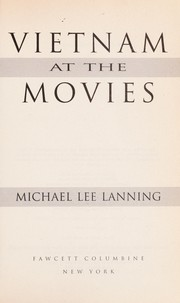 Cover of: Vietnam at the movies | Michael Lee Lanning