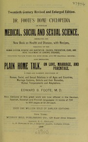 Cover of: Dr. Foote's Home cyclopedia of popular medical, social and sexual science
