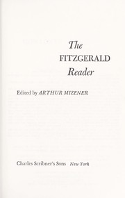 Cover of: The Fitzgerald reader: a selection of his finest works