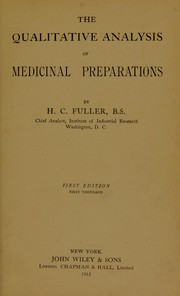 Cover of: The qualitative analysis of medicinal preparations | Henry C. Fuller