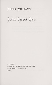 Cover of: Some sweet day | Hugo Williams