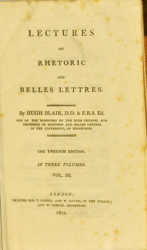 Lectures on rhetoric and belles lettres by Hugh Blair