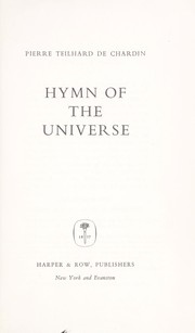 Cover of: Hymn of the universe. | Pierre Teilhard de Chardin