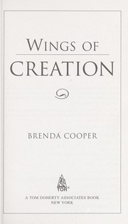 Cover of: Wings of creation | Brenda Cooper