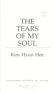 Cover of: The tears of my soul | Hyŏn-hŭi Kim