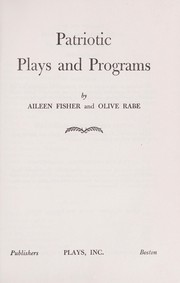 Cover of: Patriotic plays and programs