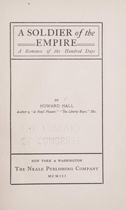 Cover of: A soldier of the empire | Howard Girard Hall