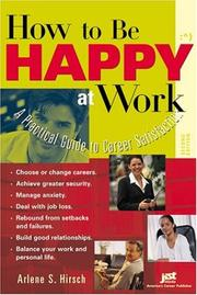 Cover of: How to Be Happy at Work