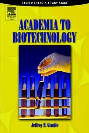 Cover of: Academia to Biotechnology | Jeffrey M. Gimble