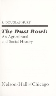Cover of: The Dust Bowl : an agricultural and social history |