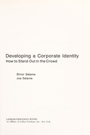 Cover of: Developing a corporate identity | Elinor Selame