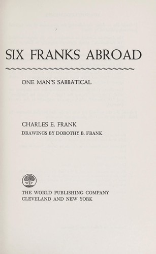 Six Franks abroad; one man's sabbatical by