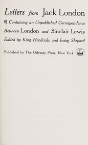 Cover of: Letters from Jack London: containing an unpublished correspondence between London and Sinclair Lewis